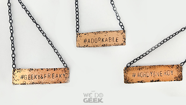 Geek Jewelry Just In -- News -- Hashtag Phrase Necklace --- We Do Geek